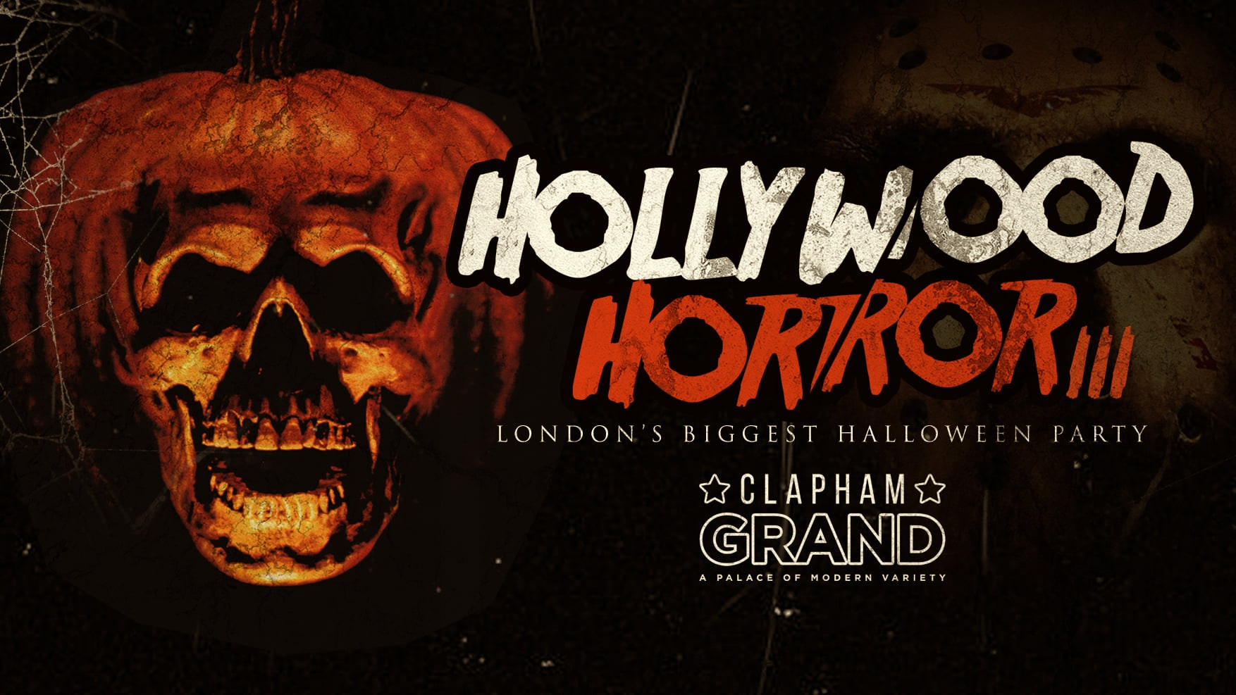 Hollywood Horror Halloween at The Grand Clapham 🎃