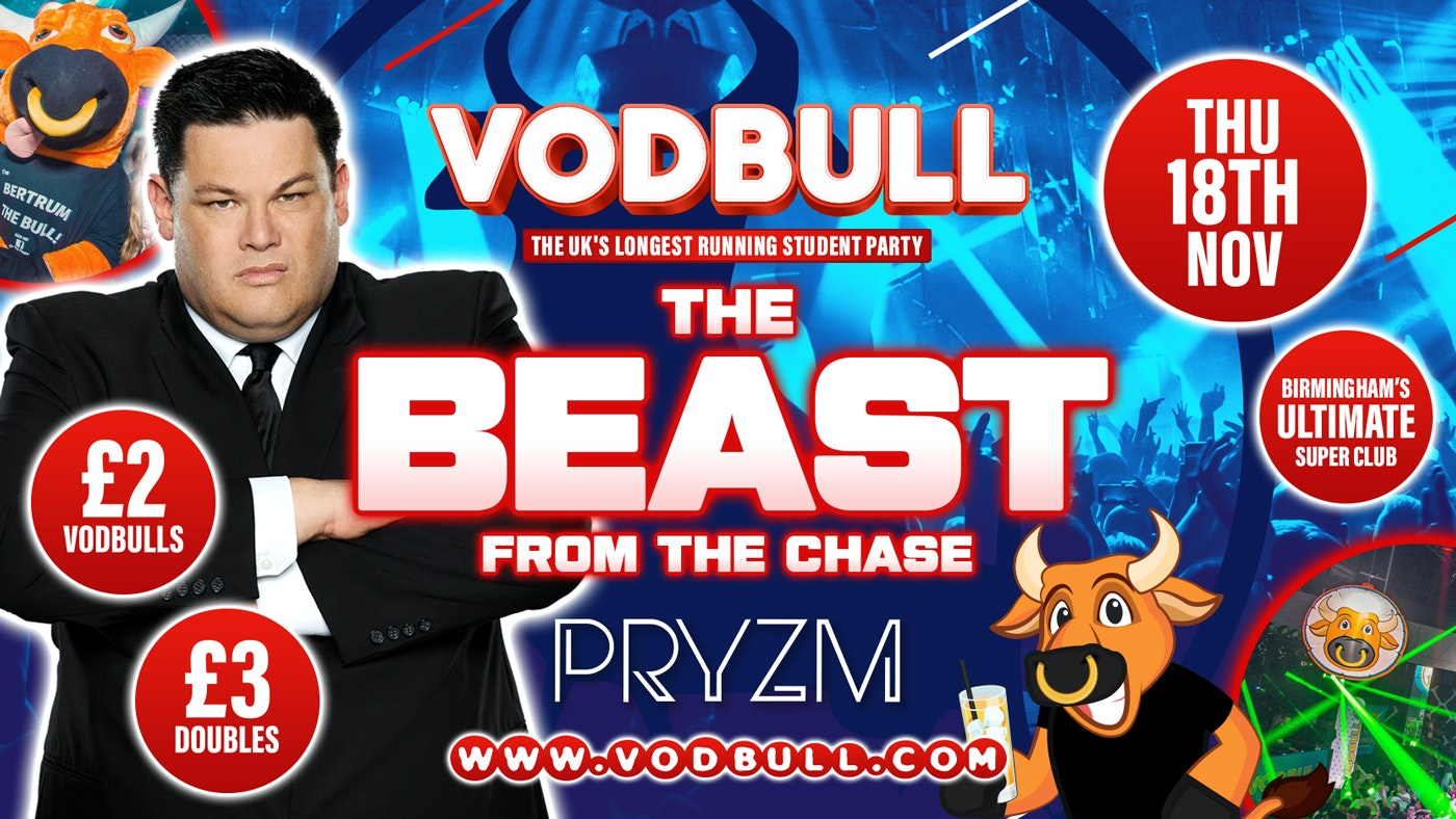 💥 VODBULL with THE BEAST!! at PRYZM💥 18/11