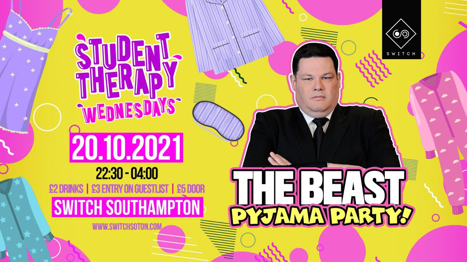 Student Therapy • The Beast / Pyjama Party / 20th October