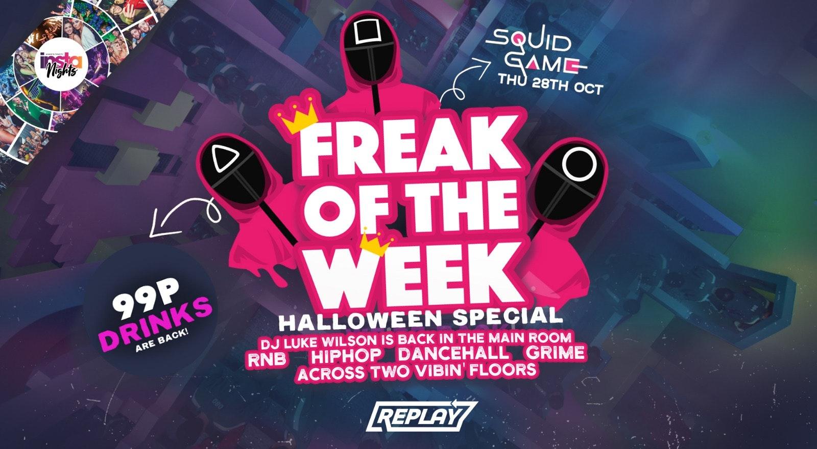 Squid Games Freak Of The Week | Halloween Special