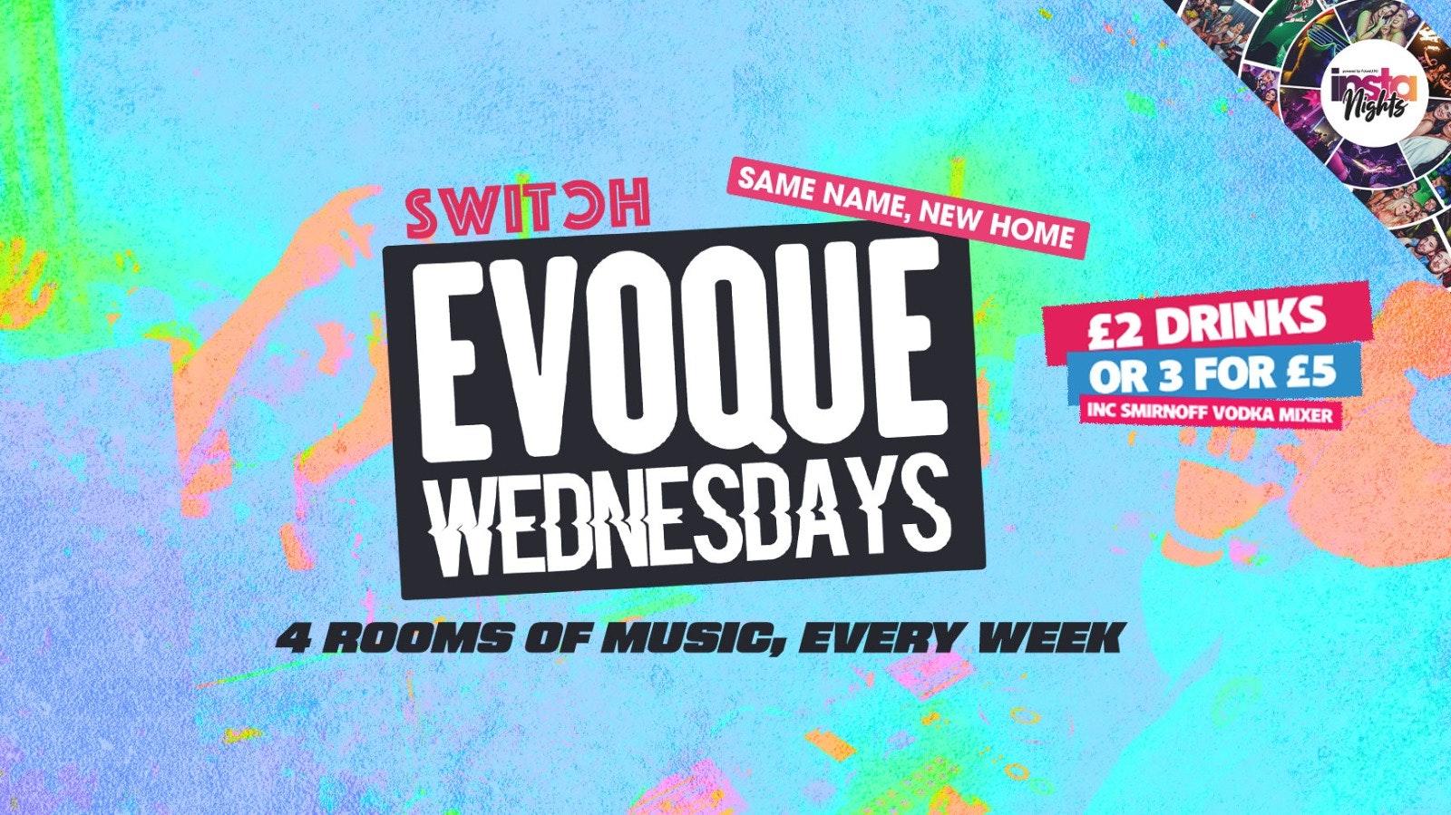 EVOQUE Wednesdays   Preston's Biggest Student Night