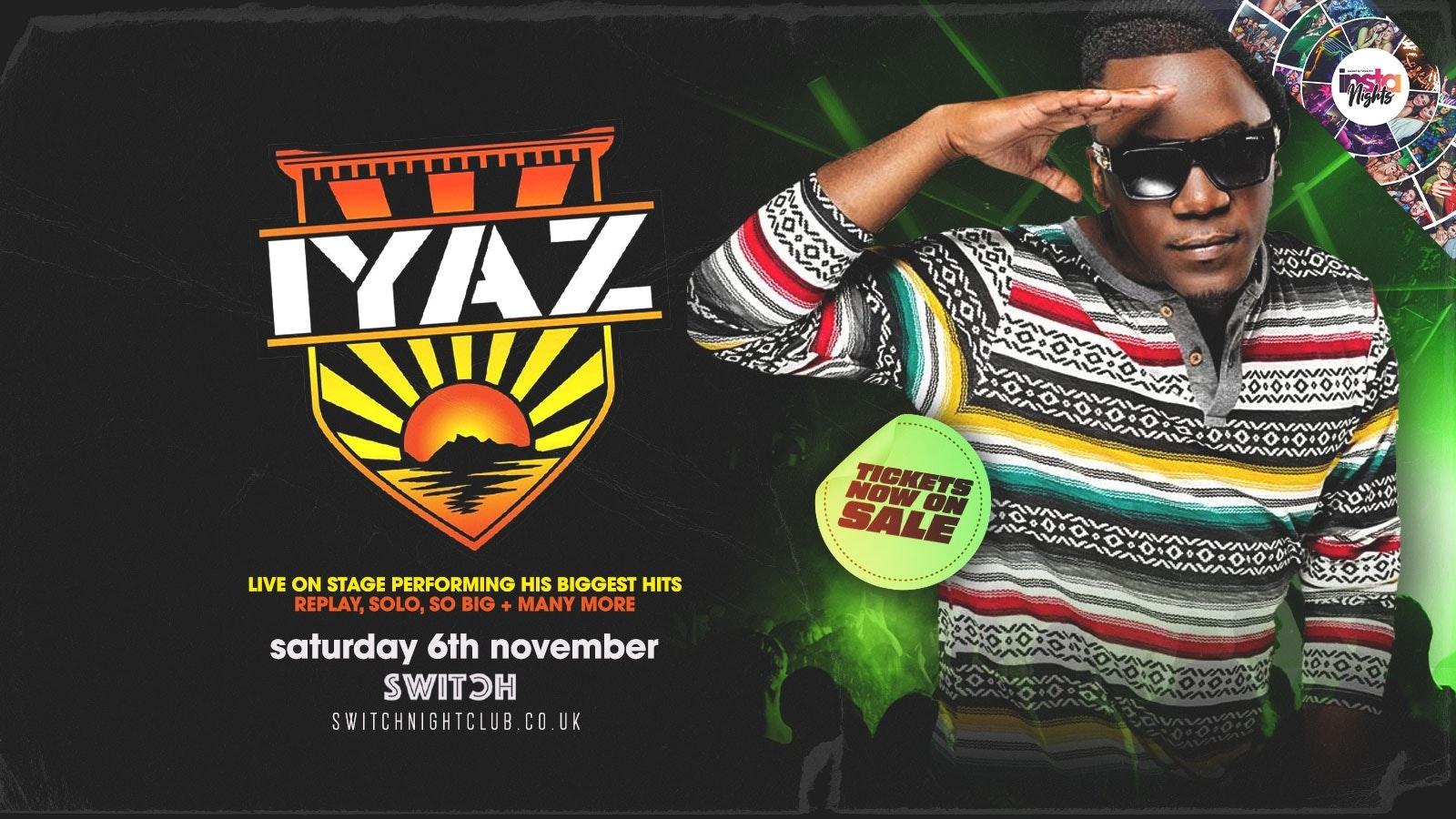 SWITCH Saturdays   IYAZ Live on Stage