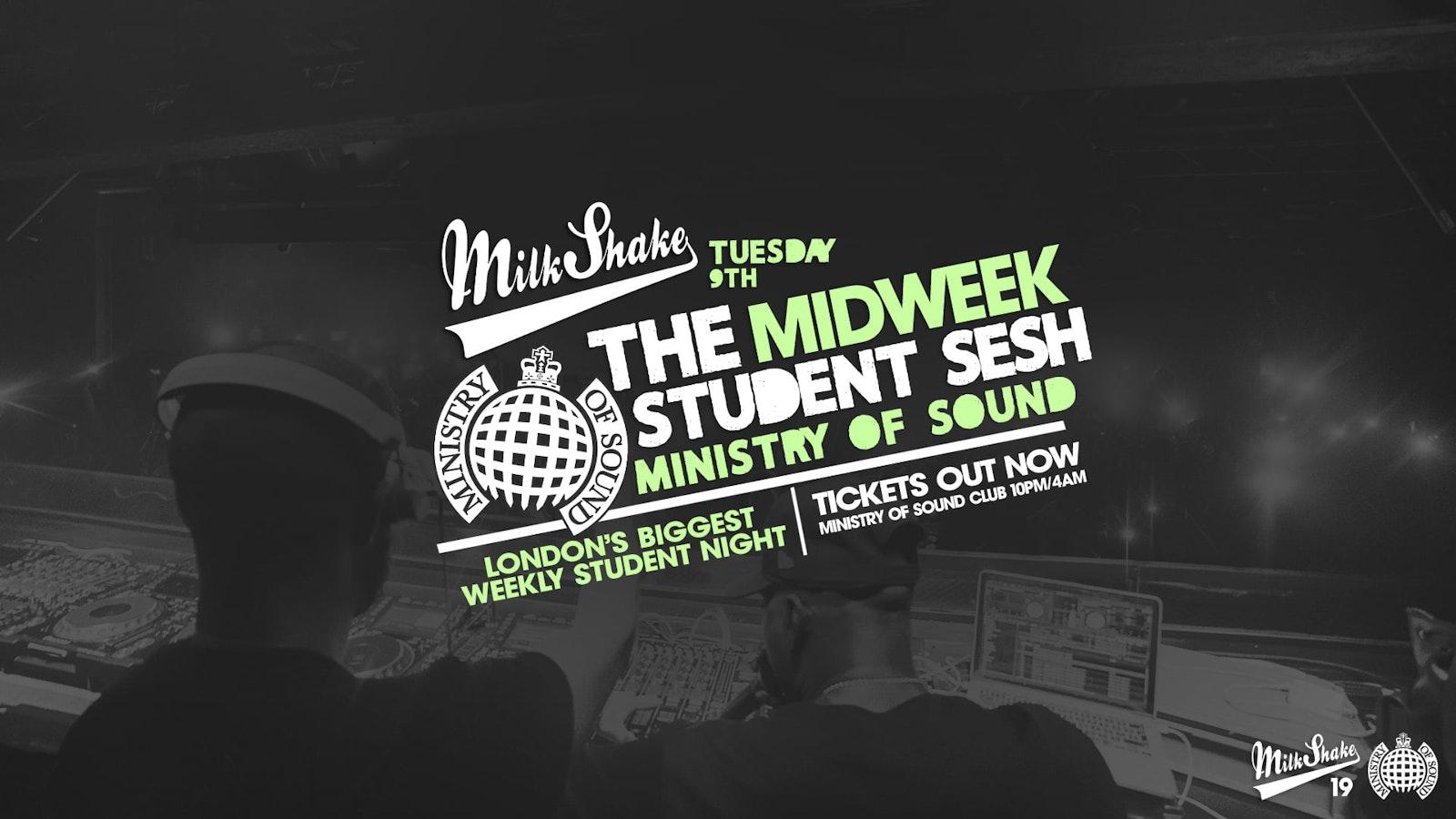 Milkshake, Ministry of Sound | London's Biggest Student Night – November 9th 2021 🔥