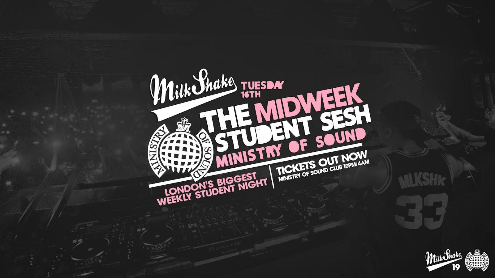 Milkshake, Ministry of Sound | London's Biggest Student Night – November 16th 2021 🔥