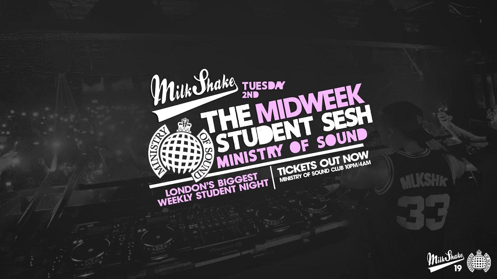 Milkshake, Ministry of Sound | London's Biggest Student Night – November 2nd 2021 🔥