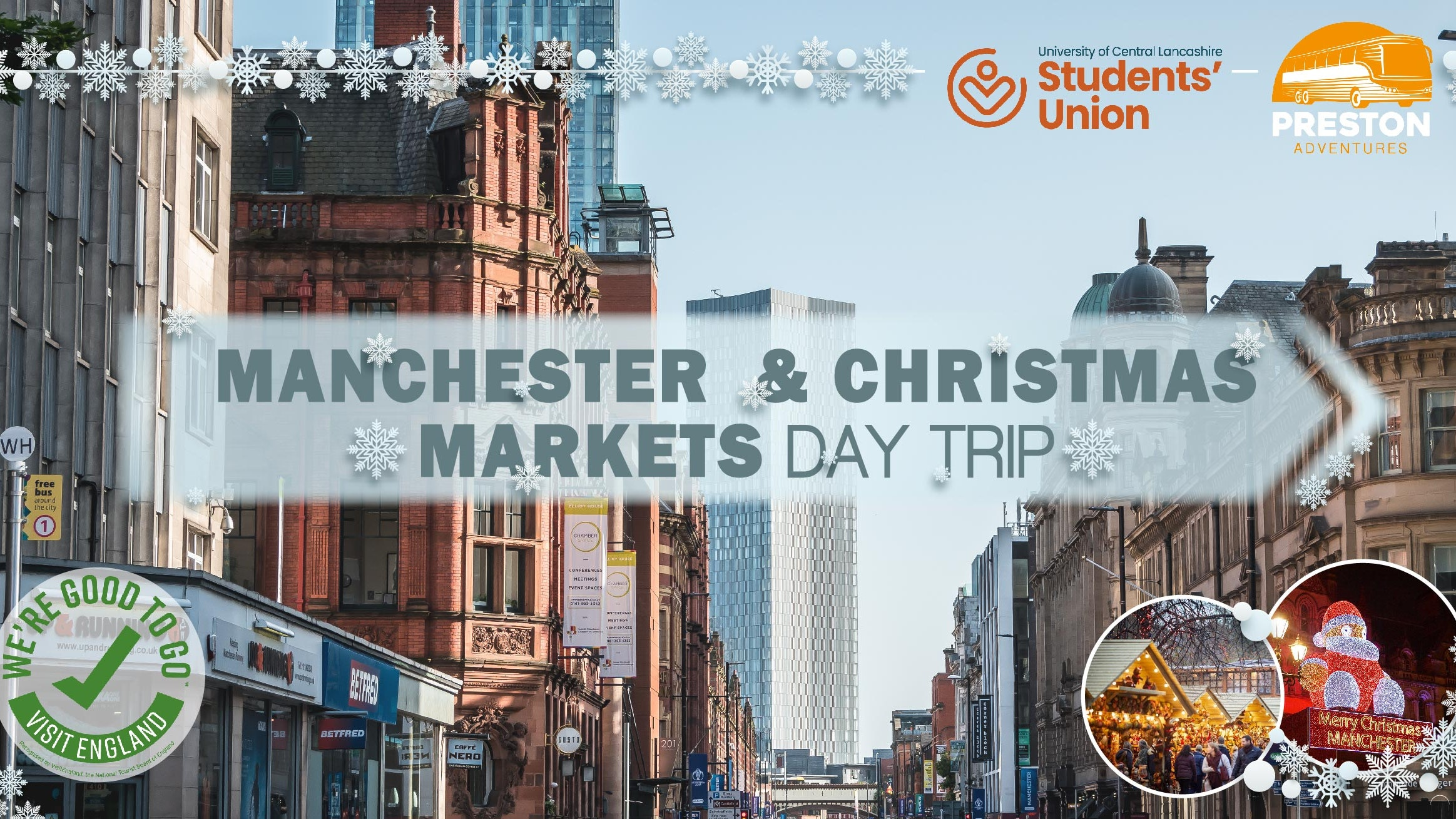 Manchester & Christmas Markets – From Burnley Campus