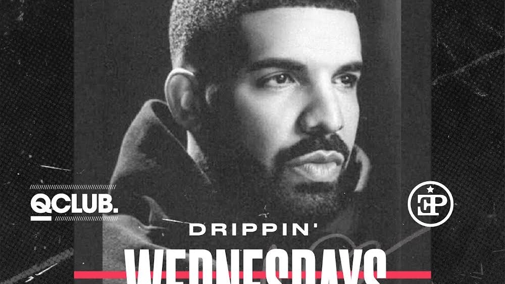 Drippin' Wednesdays – The Drakeover