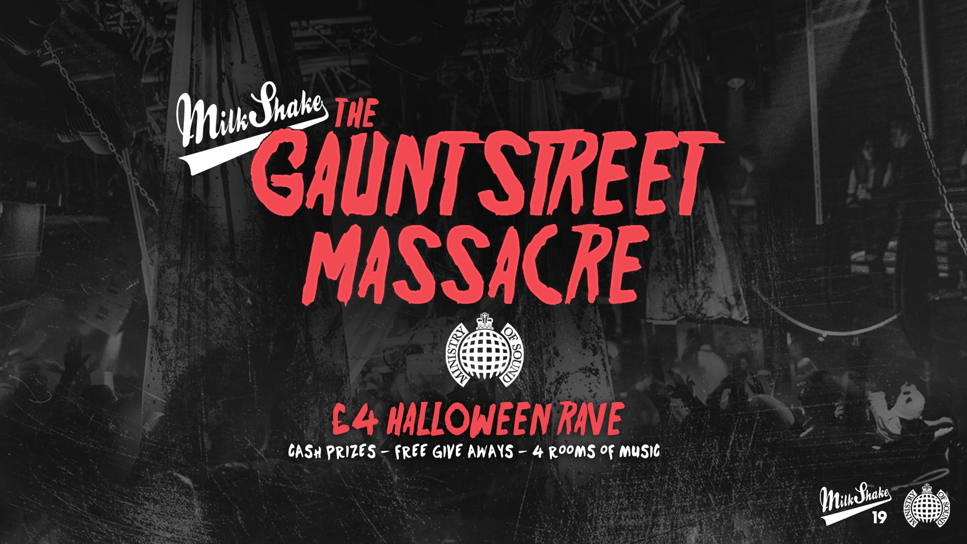 The Gaunt Street Massacre 2021  👻 – Milkshake, Ministry of Sound – Halloween Rave!