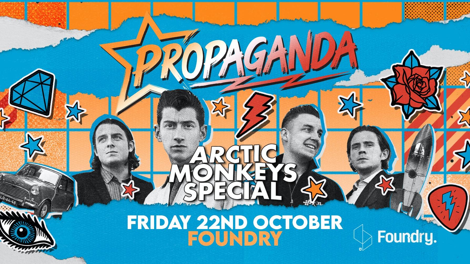 Propaganda Sheffield – Arctic Monkeys Special!
