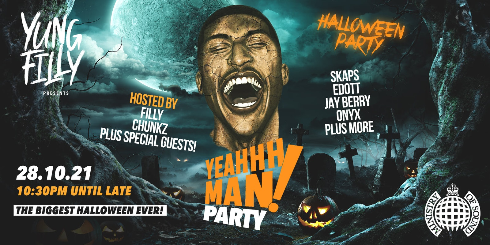 🚫 SOLD OUT 🚫  Yung Filly Presents: YEAHHH MAN HALLOWEEN – Ministry of Sound | Hosted by Chunkz, Harry Pinero & More!