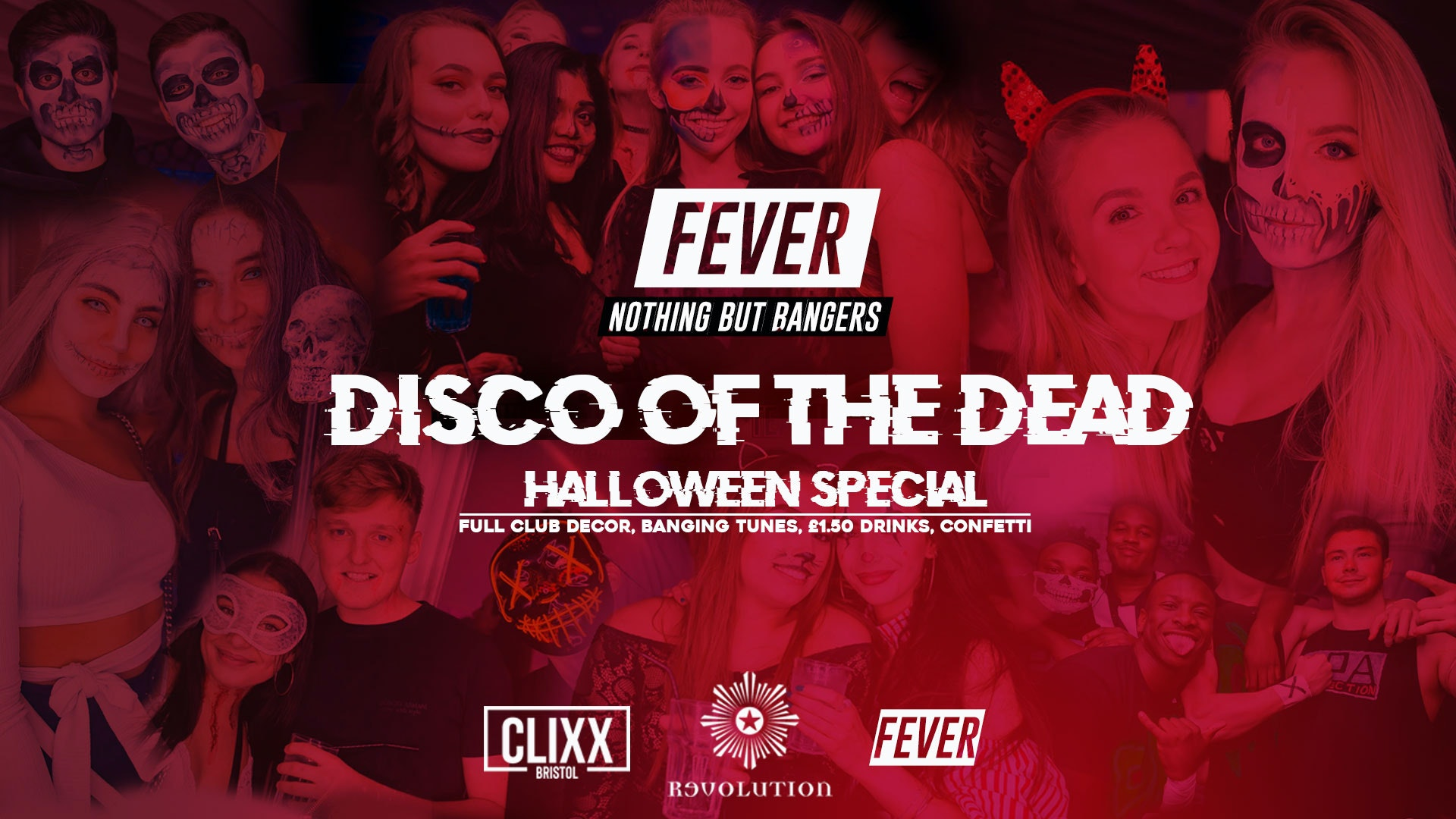 Fever – Disco of The Dead // Halloween Special  – £1.50 Drinks + Free shots