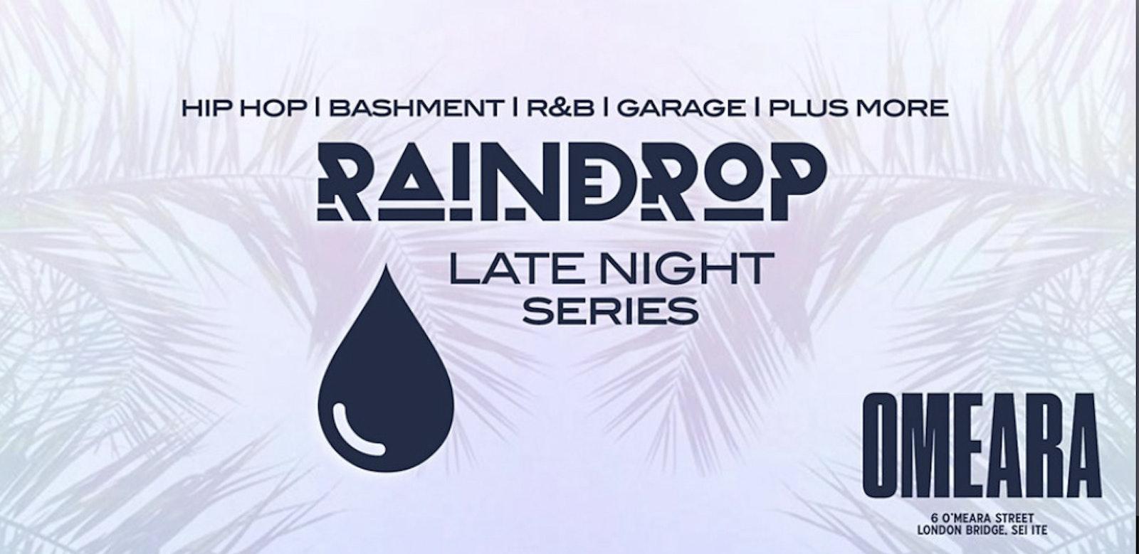 Raindrop FEST Presents: The Late Night Series