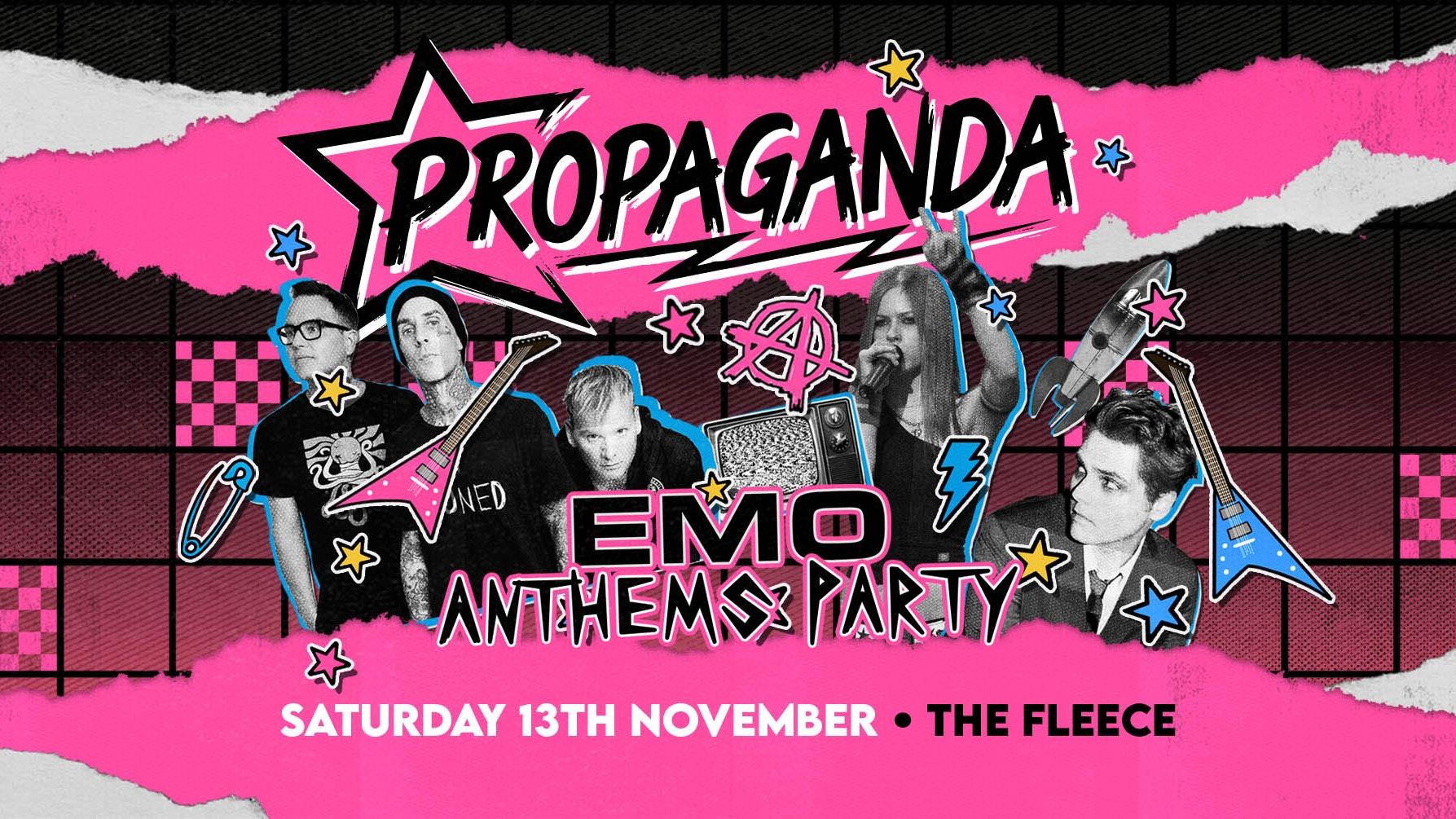 Propaganda Bristol – Emo Anthems Party!