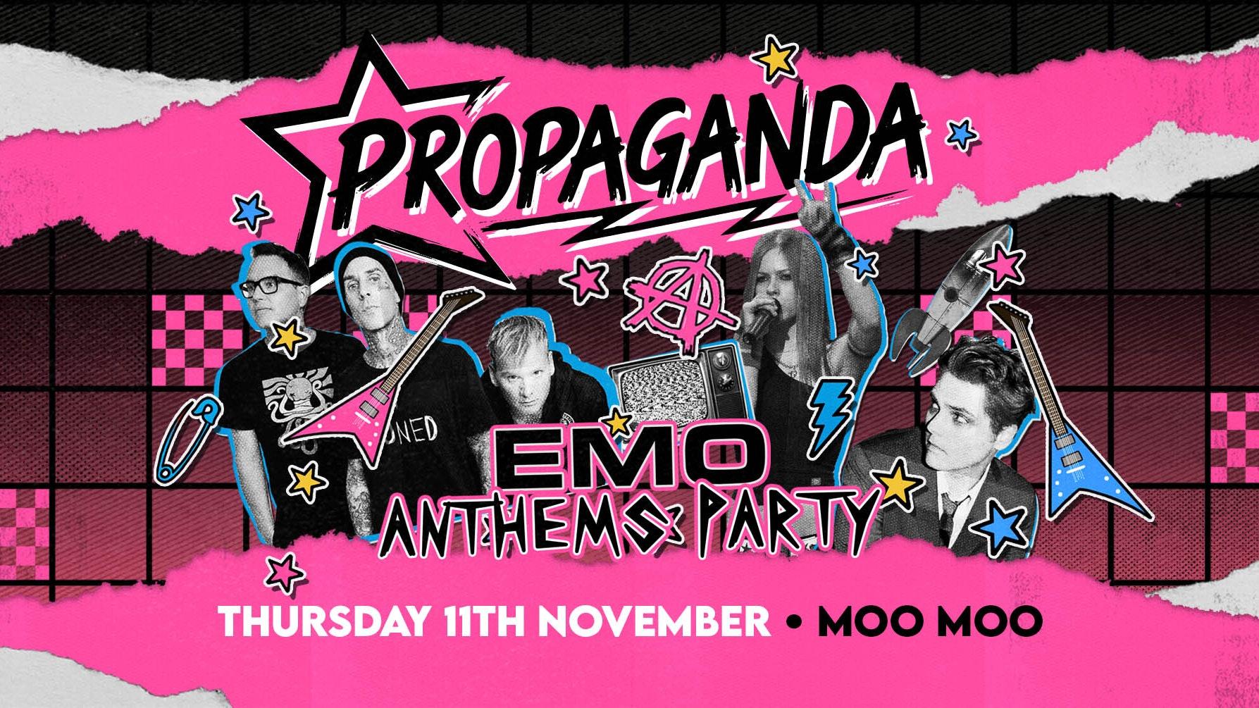 Propaganda Cheltenham  – Emo Anthems Party!