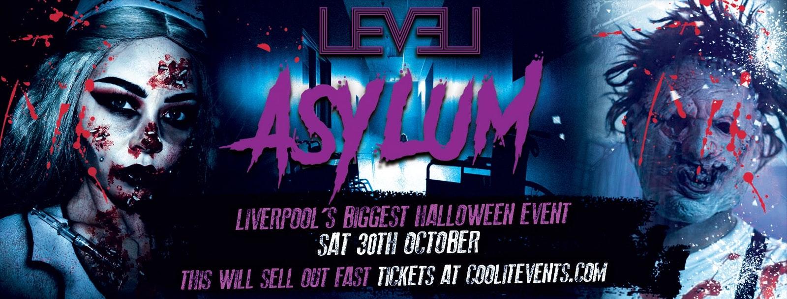 Level Saturdays presents… The AsyLum