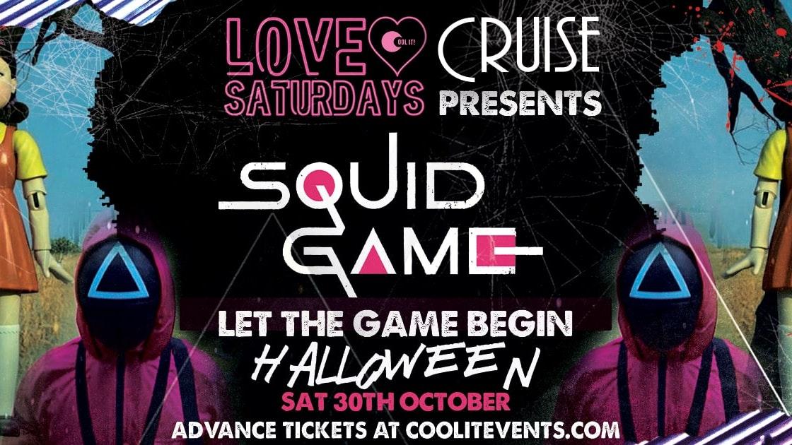 LOVE Saturdays presents : Squid Game Halloween Special