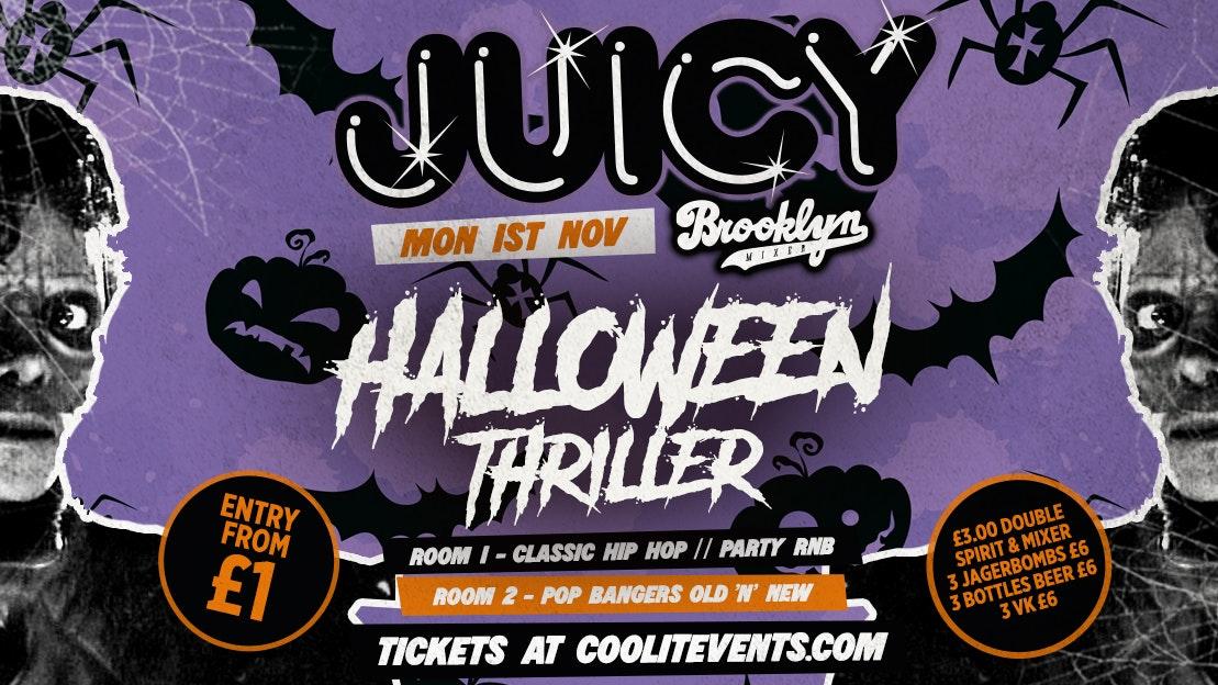 JUICY : Halloween Thriller