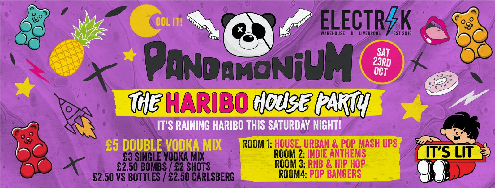 Pandamonium Saturdays : Haribo House Party