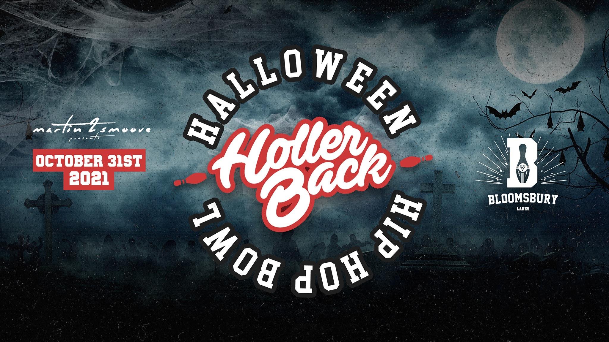 Holler Back Presents: The Halloween Bowl London 🎳