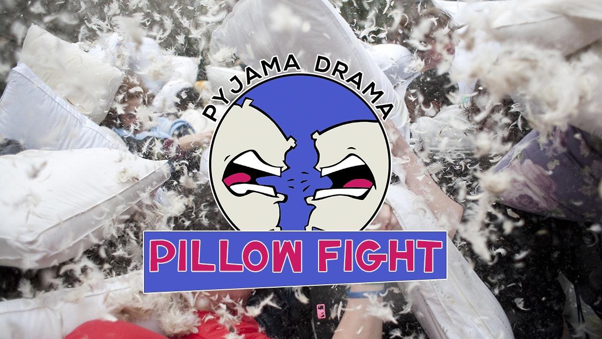 Pyjama Drama –  The Great Pillow Fight Event 2021!