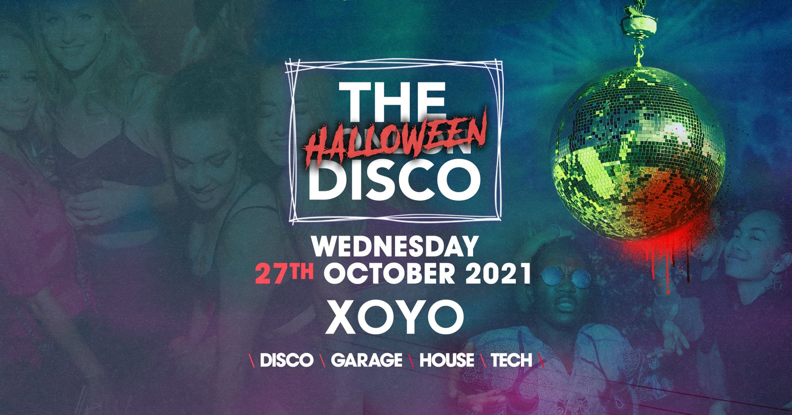 The London Halloween Disco 👽 House x Techno x Disco x Garage | XOYO