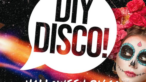 "DIY ""Halloween"" Disco // Thurs 28th Oct"