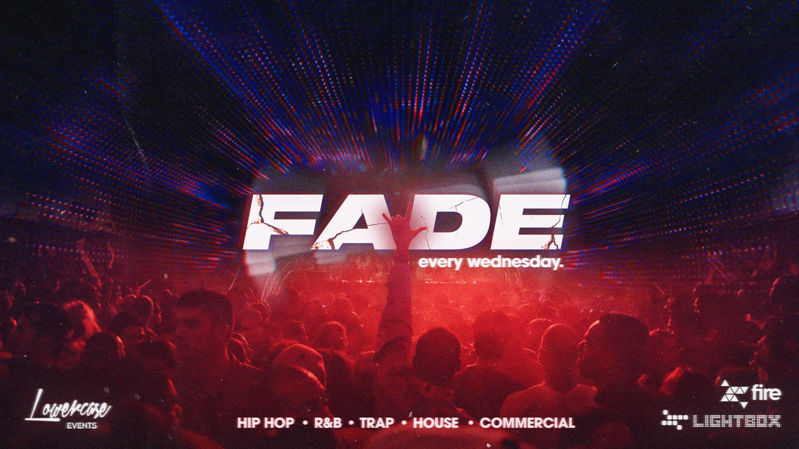 *HALLOWEEN SPECIAL* Fade Every Wednesday @ Fire & Lightbox London – 27/10/2021