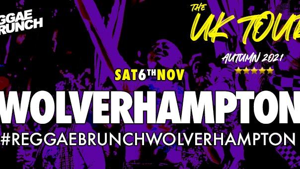 The Reggae Brunch – UK Tour Wolverhampton