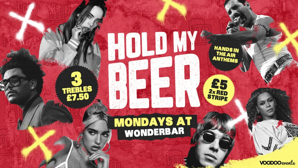 Hold My Beer – £1 Tickets / 3 Trebles £7.50 ALL NIGHT!!