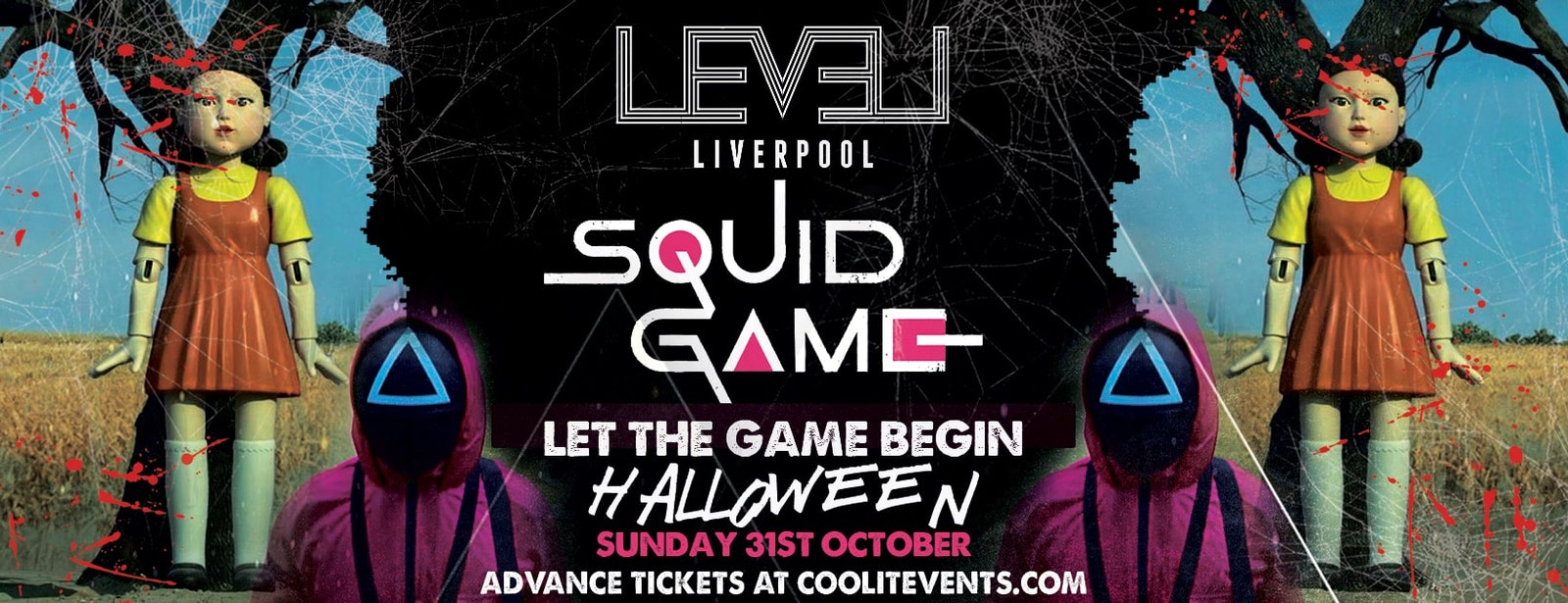 Level Liverpool : SQUID GAME – Halloween Special