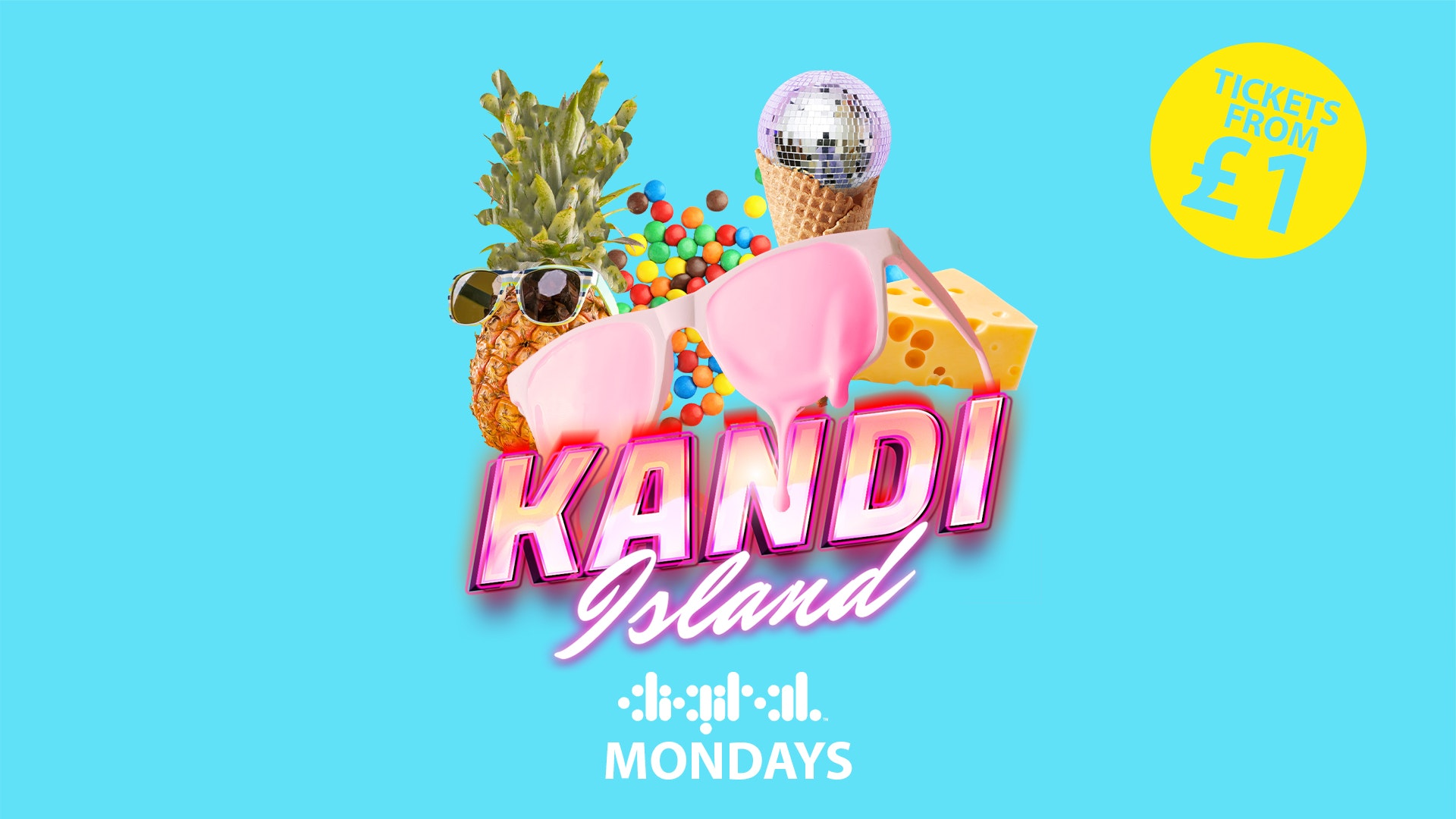 KANDI ISLAND | DIGITAL | 25th OCTOBER | TICKETS FROM £1