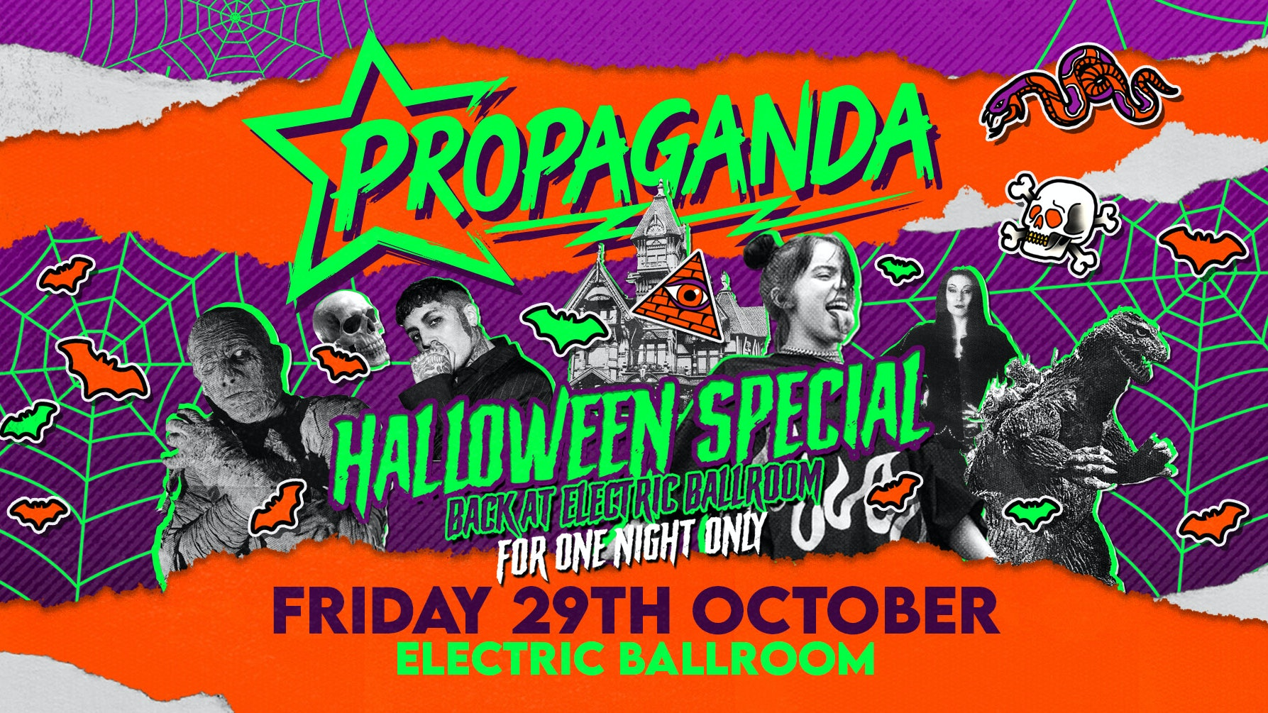 Propaganda London Halloween Special! Back at ELECTRIC BALLROOM for one night only!