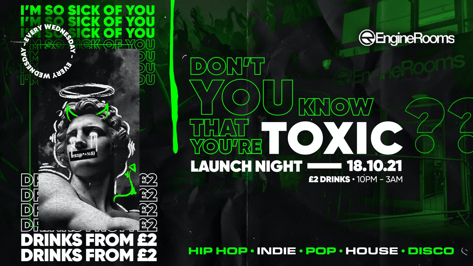 ⚠️  LAUNCH NIGHT ⚠️  – Toxic Southampton every Monday @ Engine Rooms // FREE ENTRY +  £2 DRINKS ✅  – CANCELLED