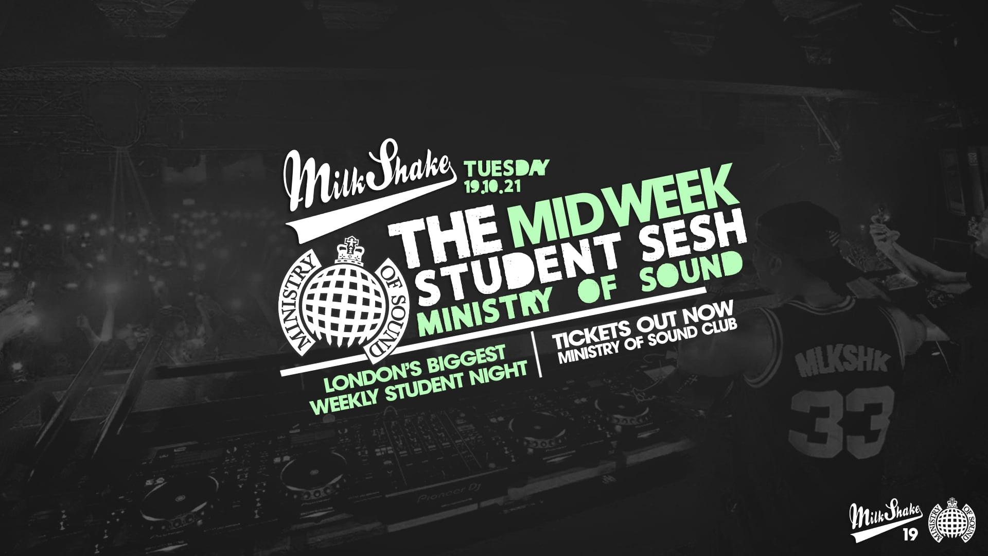 Milkshake, Ministry of Sound | London's Biggest Student Night – October 19th 2021 🔥