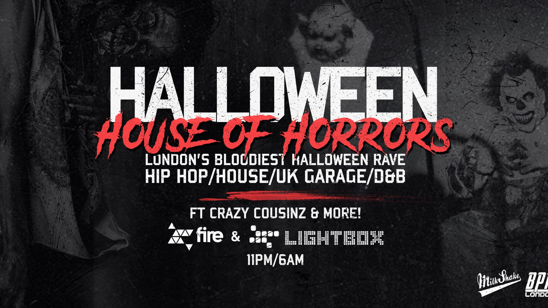 Halloween House Of Horrors Rave – ft Crazy Cousinz  + Special Guests