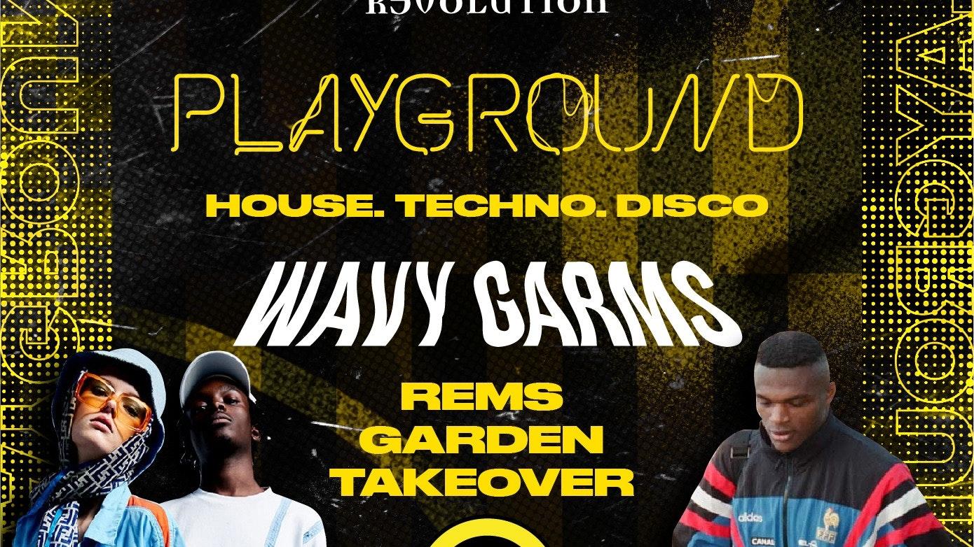 Playground – Wavy Garms
