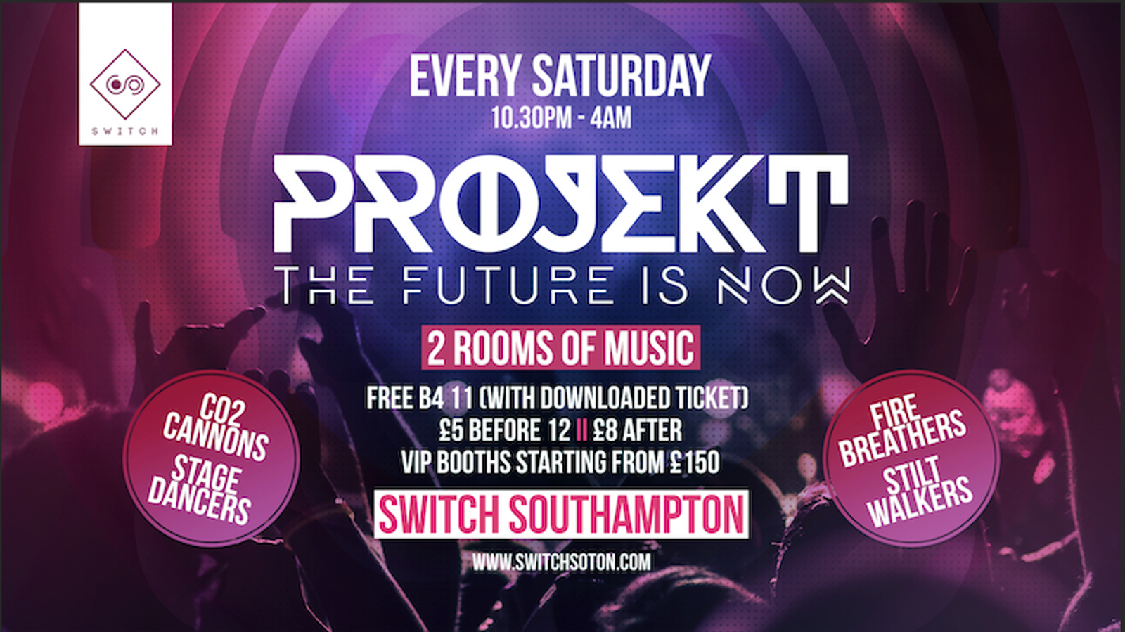 Projekt • Every Saturday at Switch