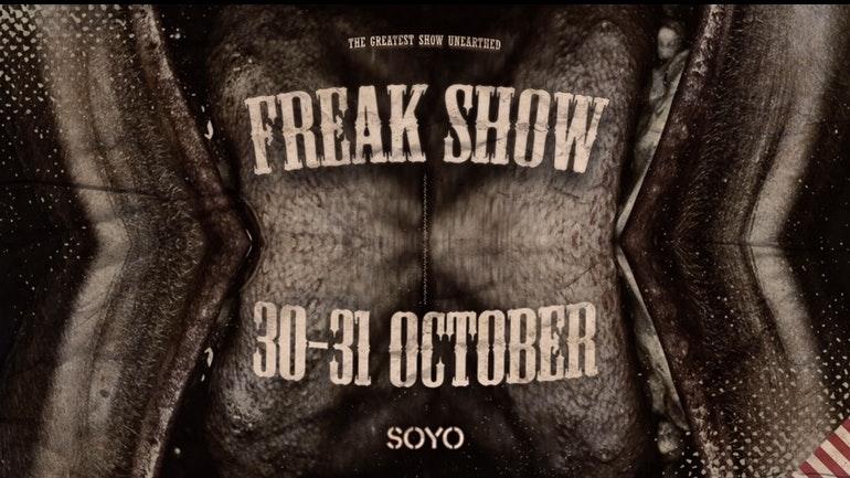 Freak Show Saturdays @ SOYO Halloween Weekend