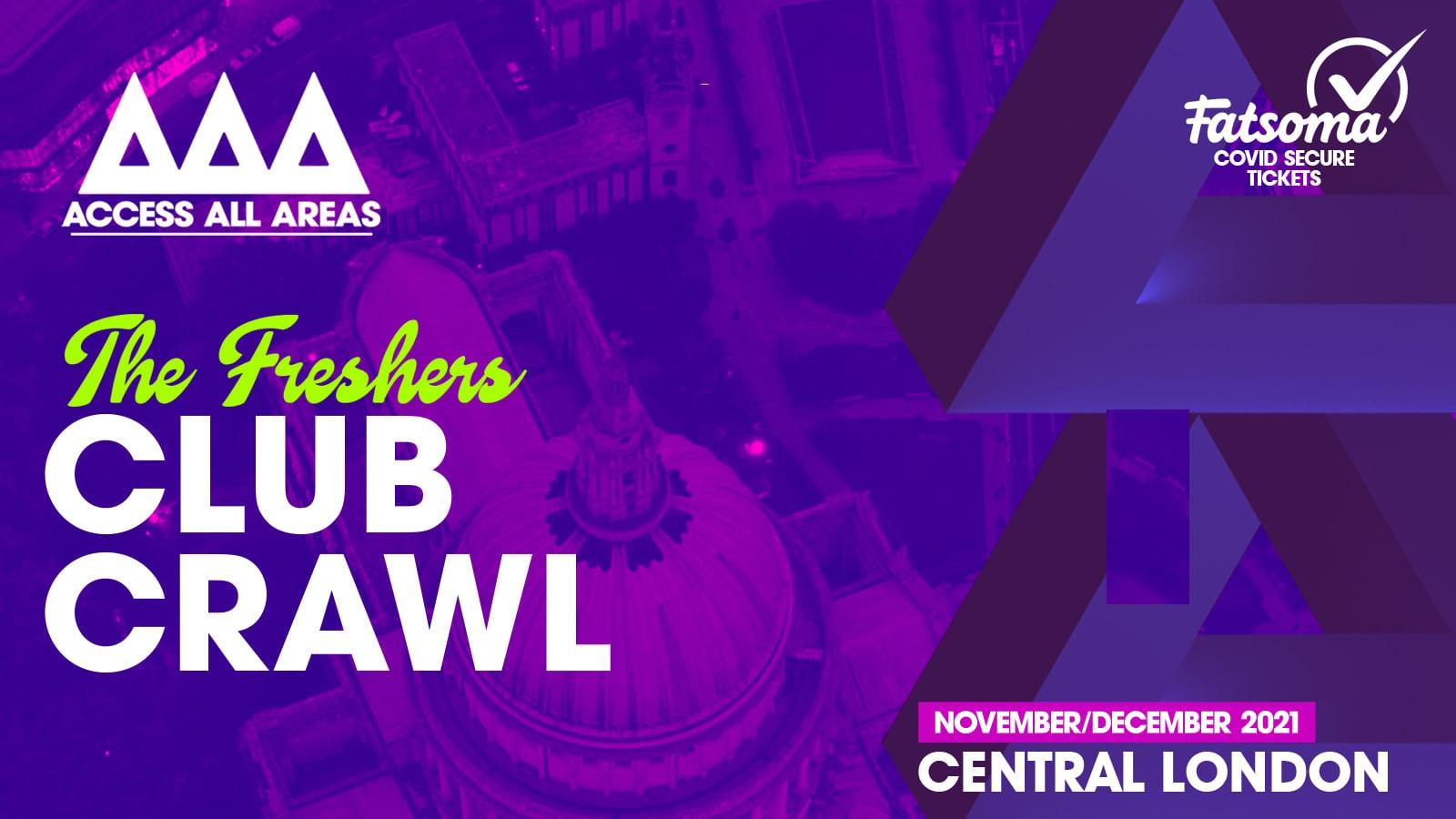 The Friday Night Freshers Club Crawl 🍻 November 19th 2021 💥