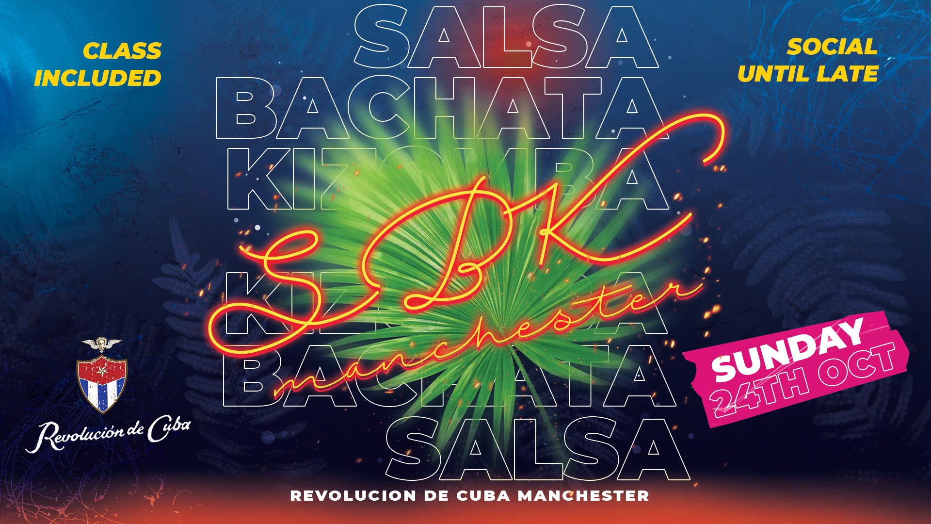 SBK MANCHESTER   Sunday 24th October – Revolucion de Cuba