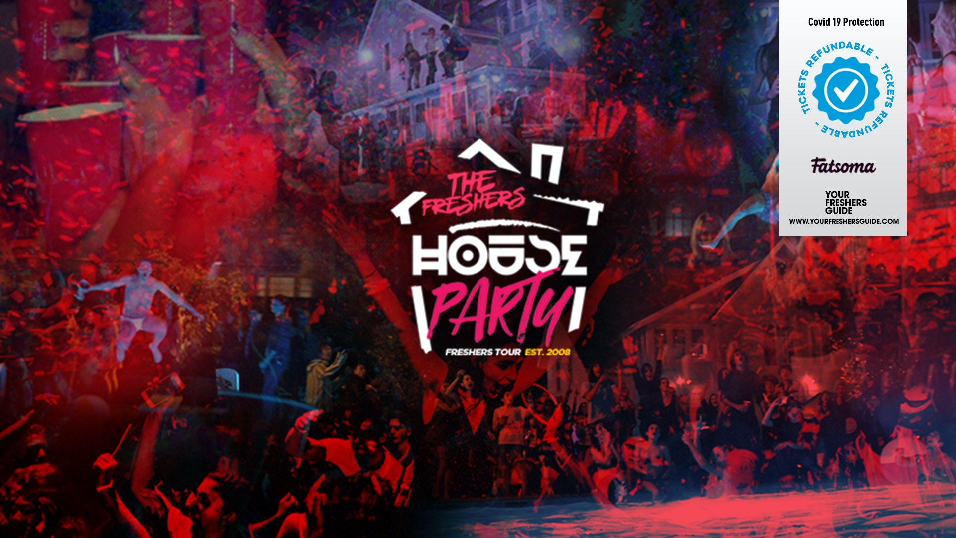 Freshers House Party | UK Tour – Freshers Week 2021 – SIGN UP FOR FREE NOW!