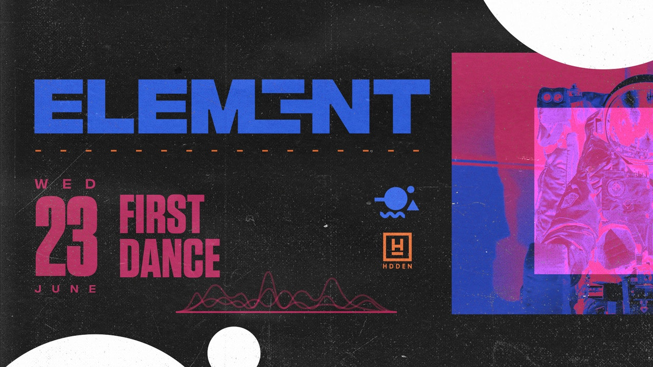 Element. First Dance | Hidden