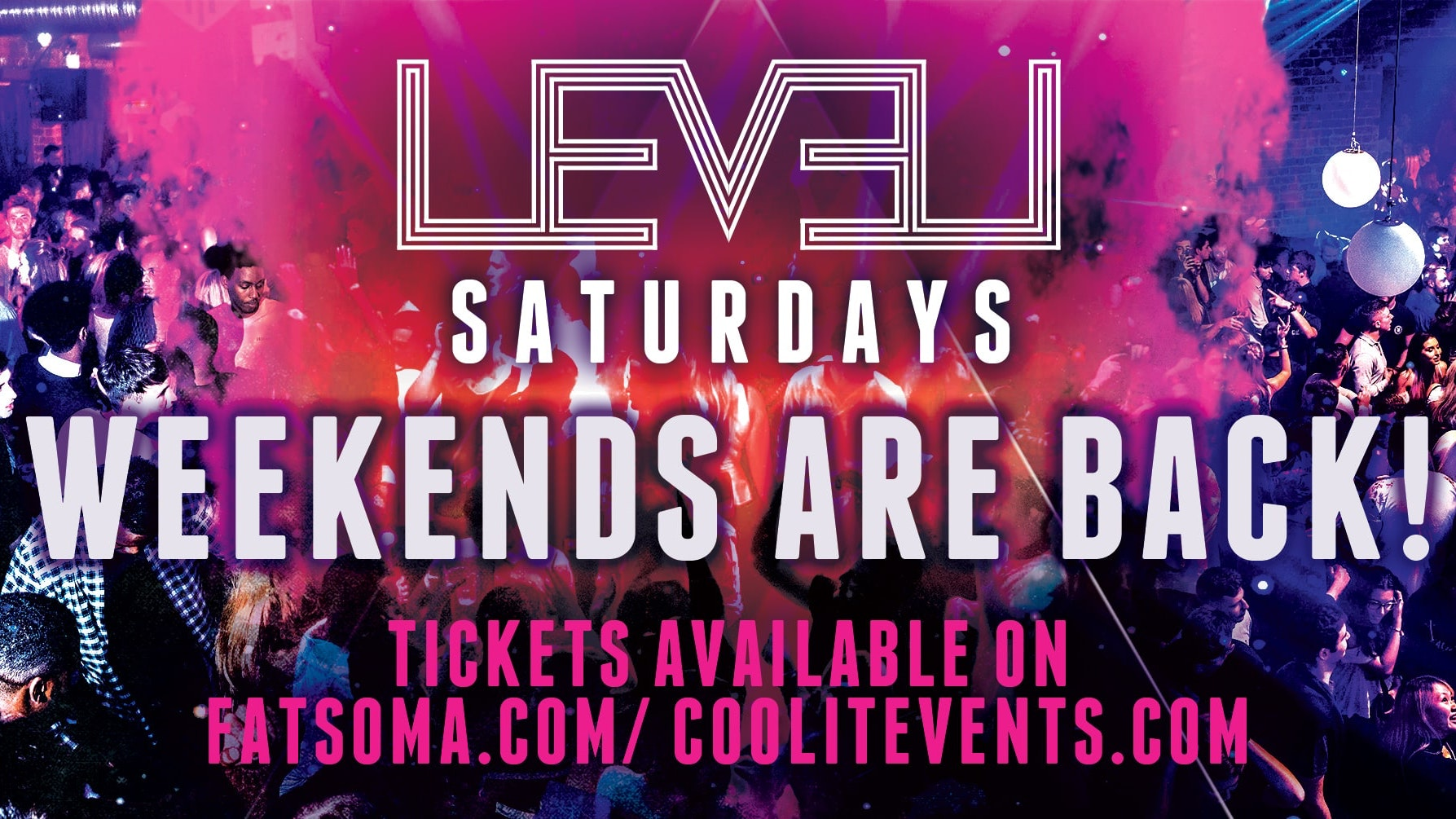 Level Saturdays – Return Of The Weekend!