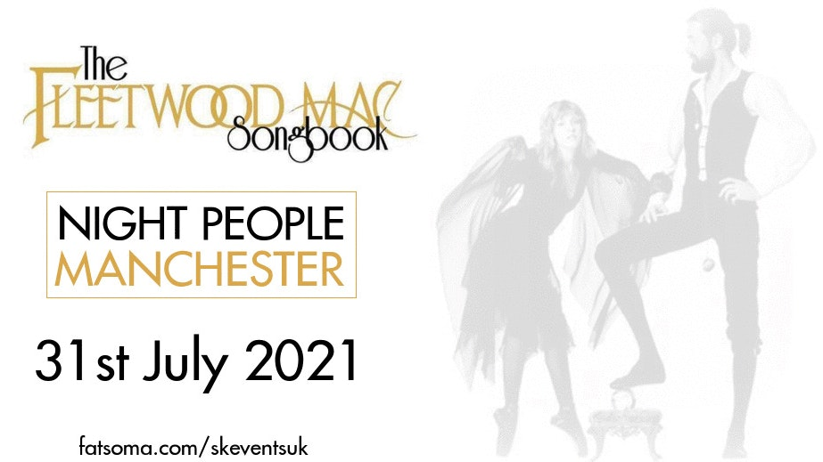 The Fleetwood Mac Songbook Live In Manchester