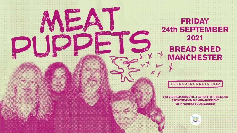 Meat Puppets | Manchester, The Bread Shed