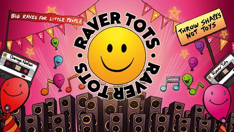 NEW VENUE – NEW LOCATION: Raver Tots Manchester