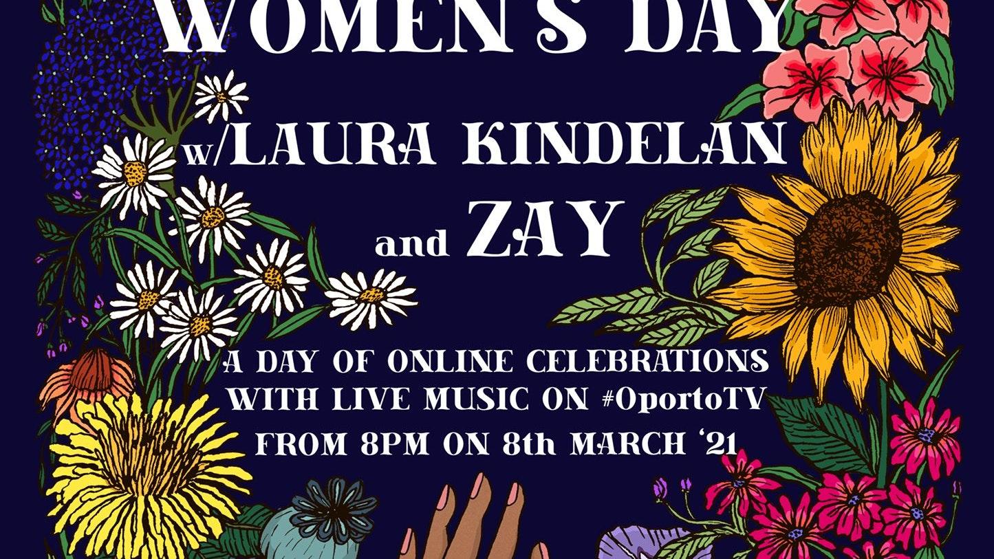 International Womens Day on #OportoTV with Zay & Laura Kindelan