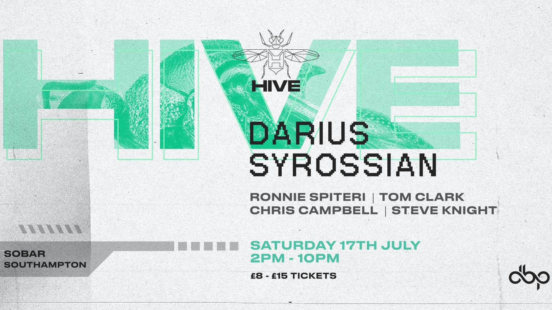 HIVE Garden – DARIUS SYROSSIAN – Sat 17th July