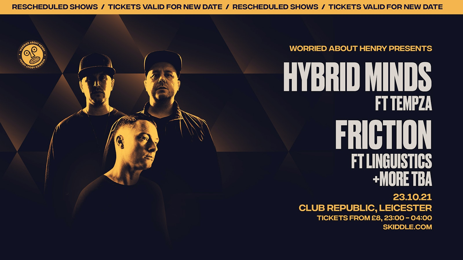 W.A.H. PRESENT: HYBRID MINDS / FRICTION / VOLTAGE / TURNO (RESCHEDULED DATE – TICKETS FROM ORIGINAL EVENT VALID)
