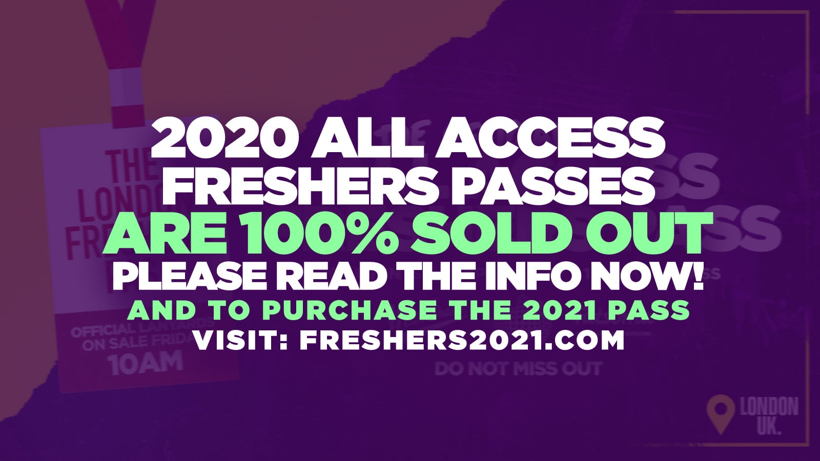 (2020 Freshers) The Official All Access London Freshers Pass (SOLD OUT FOR 2020) ❌